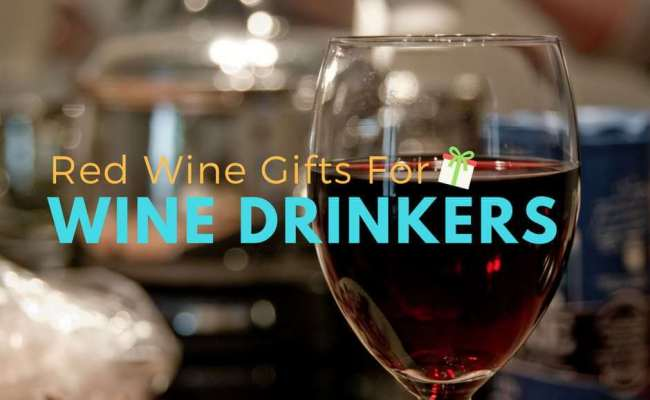 28 Red Wine Gifts For Wine Drinkers Unique Cool