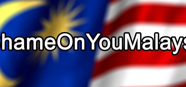 Kecerobohan, Kebodohan atau Penghinaan??? #ShameOnYouMalaysia