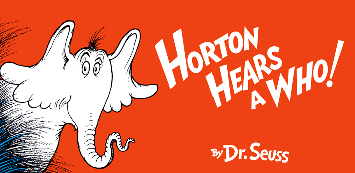 Quotes From Dr Seuss Horton Hears A Who. QuotesGram
