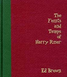 Feints and Temps of Harry Riser (Brown)