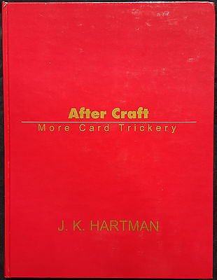 After Craft by J. K. Hartman