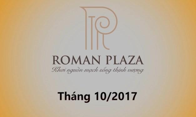 Tiến độ thi công dự án Roman Plaza trong tháng 10/2017