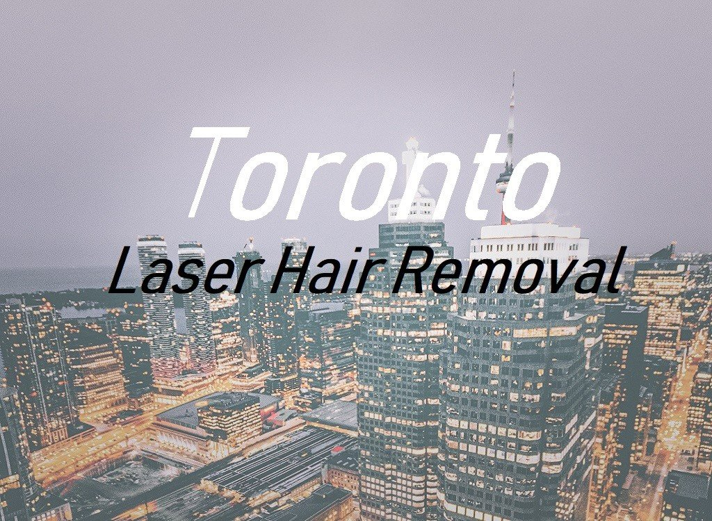 20 Best Laser Hair Removal Toronto, CA