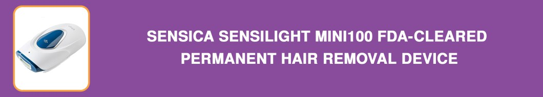 Sensica SensiLight Mini100 Permanent Hair Removal Device for Men and Women