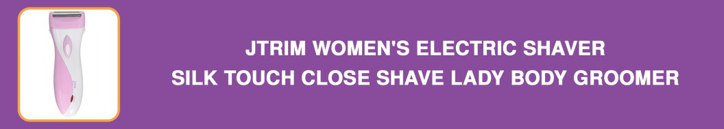JTrim Women's Electric Shaver, Silk Touch Close Shave Lady Body Groomer
