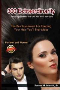 300-Extraordinarily-Cheap-Ingredients-That-Will-Halt-Your-Hair-Loss-by-Merritt-Jr.,-James-M.-(2014)-Paperback-