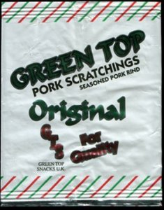 Green Top Snacks Original Pork Scratchings Reviewb - Pork Scratching Bags
