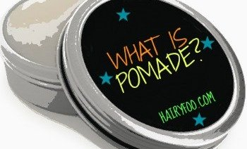 WHAT IS POMADE? 5 THINGS YOU SHOULD KNOW 9