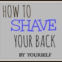 How To Shave Your Back By Yourself - (With This Handy New Tool)