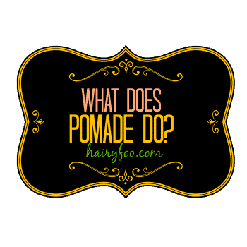 What Does Pomade Do and why you should use it? 3