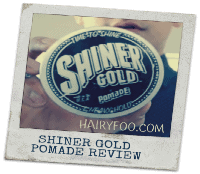 Shiner Gold Pomade Review - Time To Shine 4
