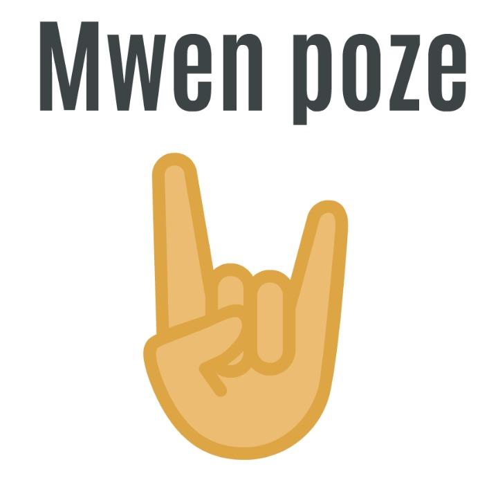 I am chilling out (Haitian Creole) Mwen poze