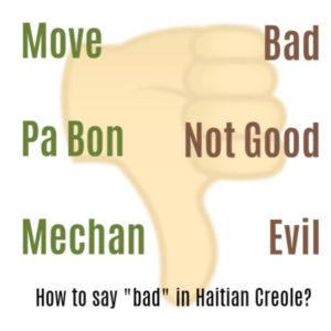 "How do you say ""Bad"" in Creole"