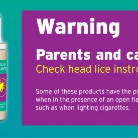 Headlice Treatment Warning Notice