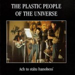 The Plastic People Of The Universe
