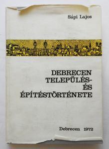 Debrecen település- és építéstörténete