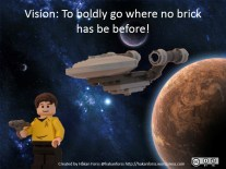 To boldly go where no brick has be before