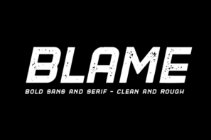 Blame // A Strong Sans Serif and Serif