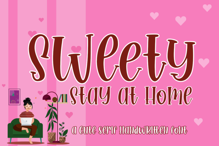 Preview image of Sweety Stay at Home Cute Serif Handwritten Font