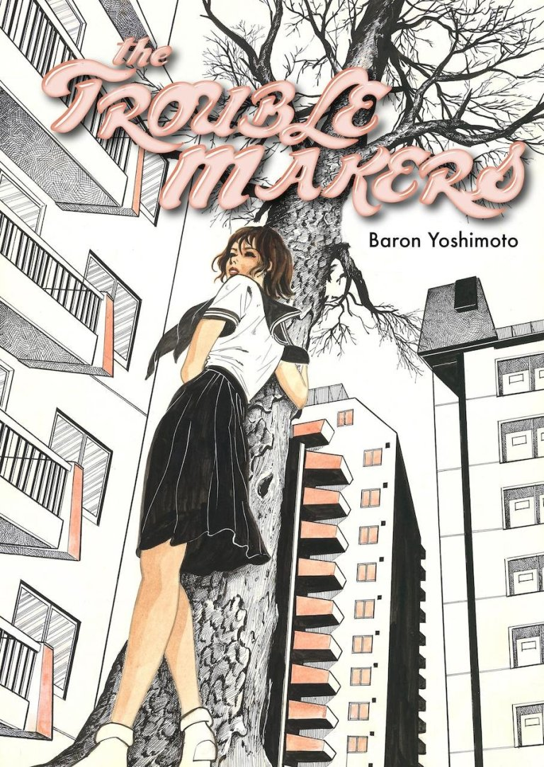 The Troublemakers by Baron Yoshimoto