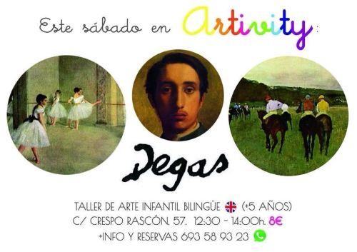 Degas en el Artivity de Paz Samaniego