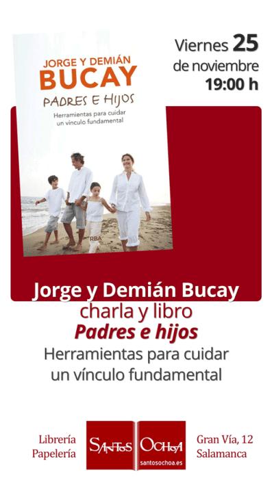 Presentación del libro de Jorge y Démien Bucay Padres e hijos en la librería Santos Ochoa de Salamanca