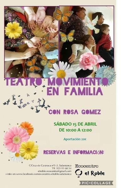 Teatro Movimiento en Familia con Rosa Gómez el sábado 15 de abril