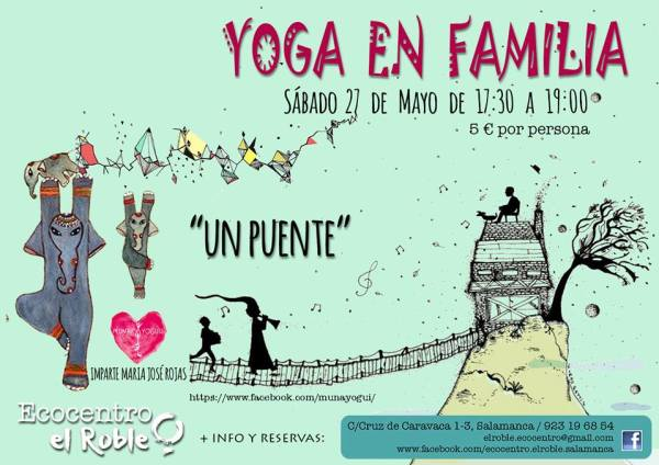 Yoga en familia con la sesión de Un puente en El Ecocentro