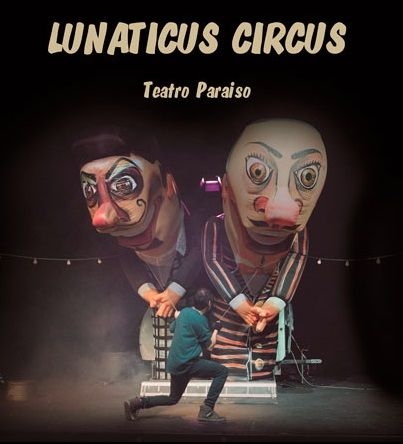 """Teatro familiar """"Lunáticus Circus"""" en el Teatro Liceo de Salamanca"""