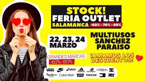 Stock! Feria Outlet Salamanca