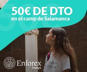 Descuento de 50€ para Enforex Camps Salamanca por seguir ¡Hala qué chulo!