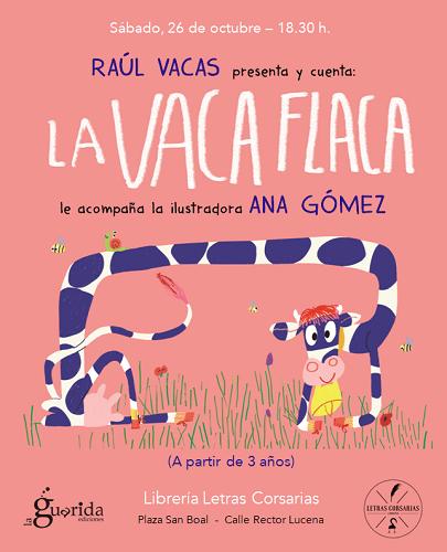 Cuentacuentos y presentación de La Vaca Flaca