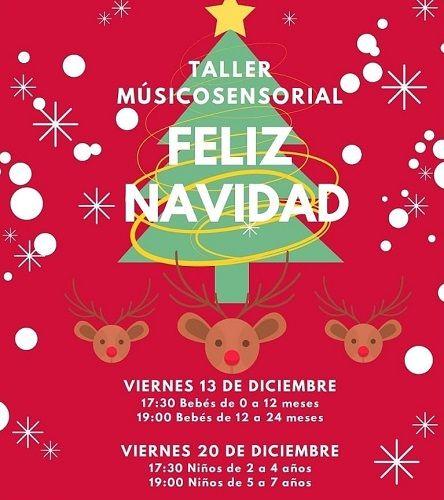 Taller músicosensorial ¡Feliz Navidad! en Centro Esnia