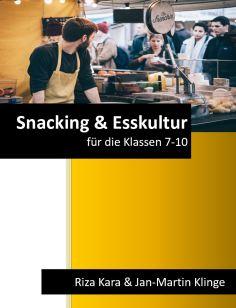Snacking und Esskultur