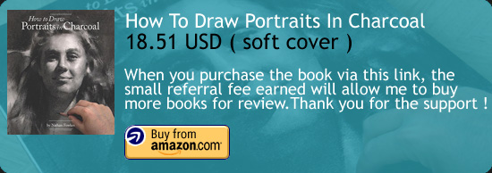 How to Draw Portraits in Charcoal - Nathan Fowkes Amazon Buy Link