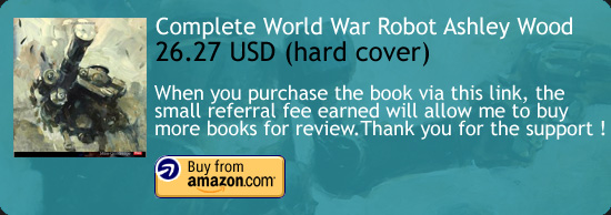 World War Robot - Ashley Wood Art Book Amazon Buy Link
