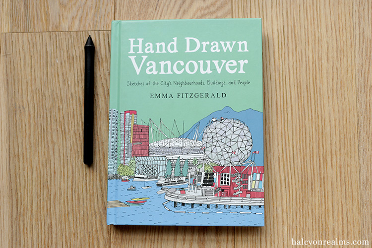 Hand Drawn Vancouver - Emma FitzGerald Sketch Book Review