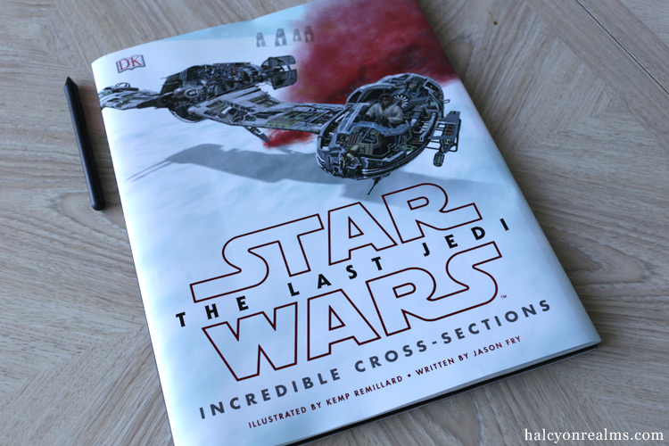 Star Wars The Last Jedi Incredible Cross-Sections Art Book Review