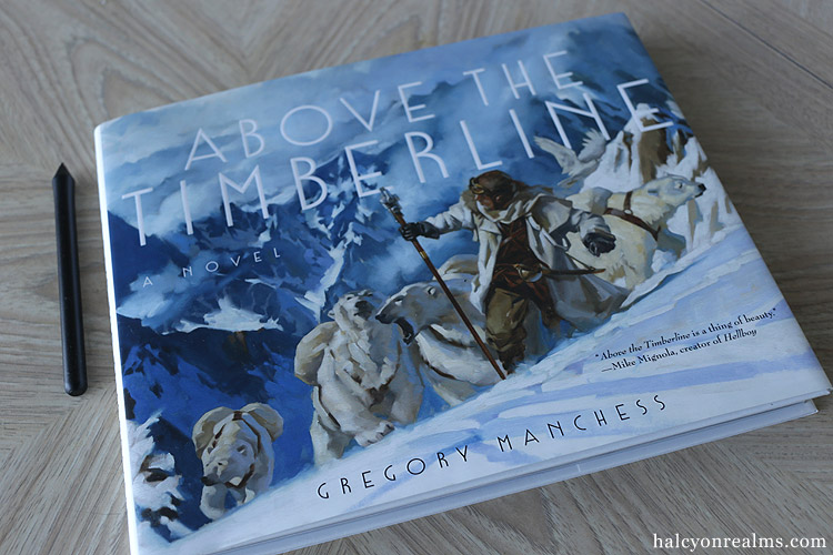 Above The Timberline - Gregory Manchess Art Novel Book Review