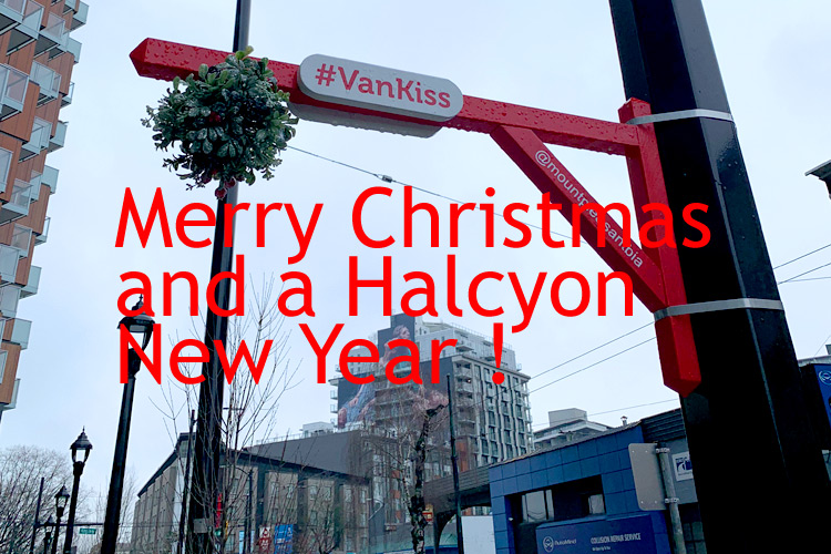 Merry Christmas, And A Halcyon New Year ! 2020