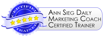 Ann Sieg's Daily Marketing Coach Certified Trainer