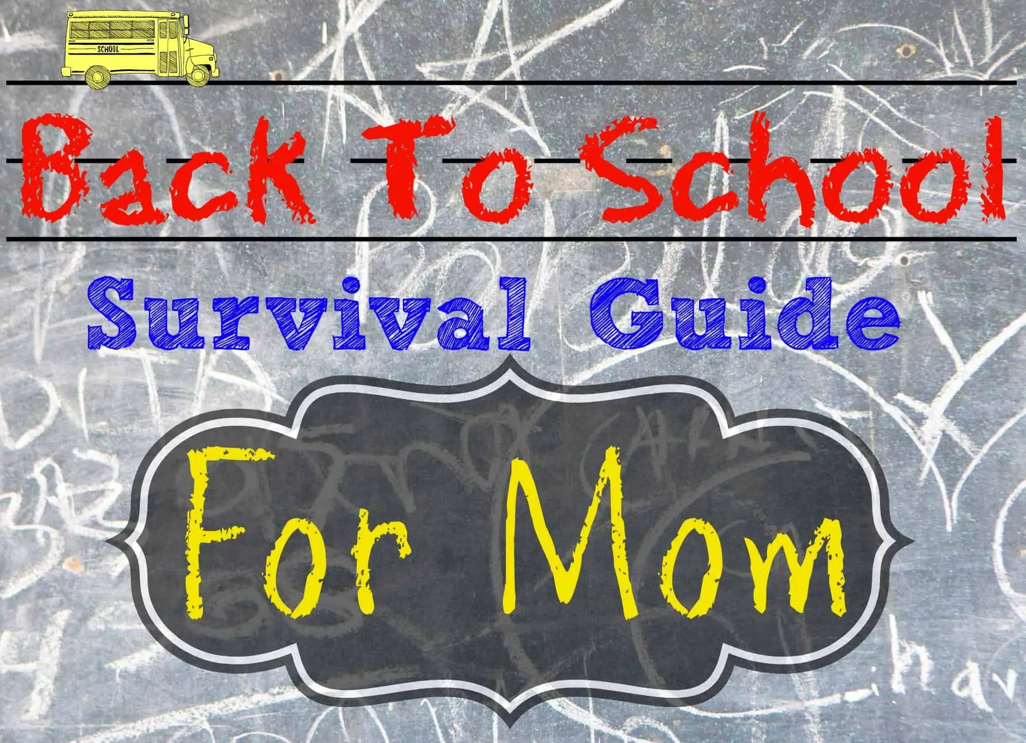 Back To School Survival Guide For Mom