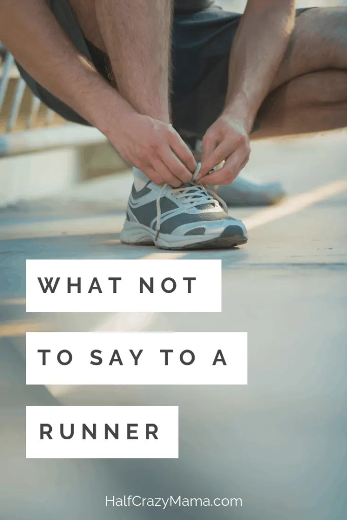 What Not To Say To A RUNNER. | RUNNERS HUMOR | runner problems | marathon training | fitness motivation | humorous | running