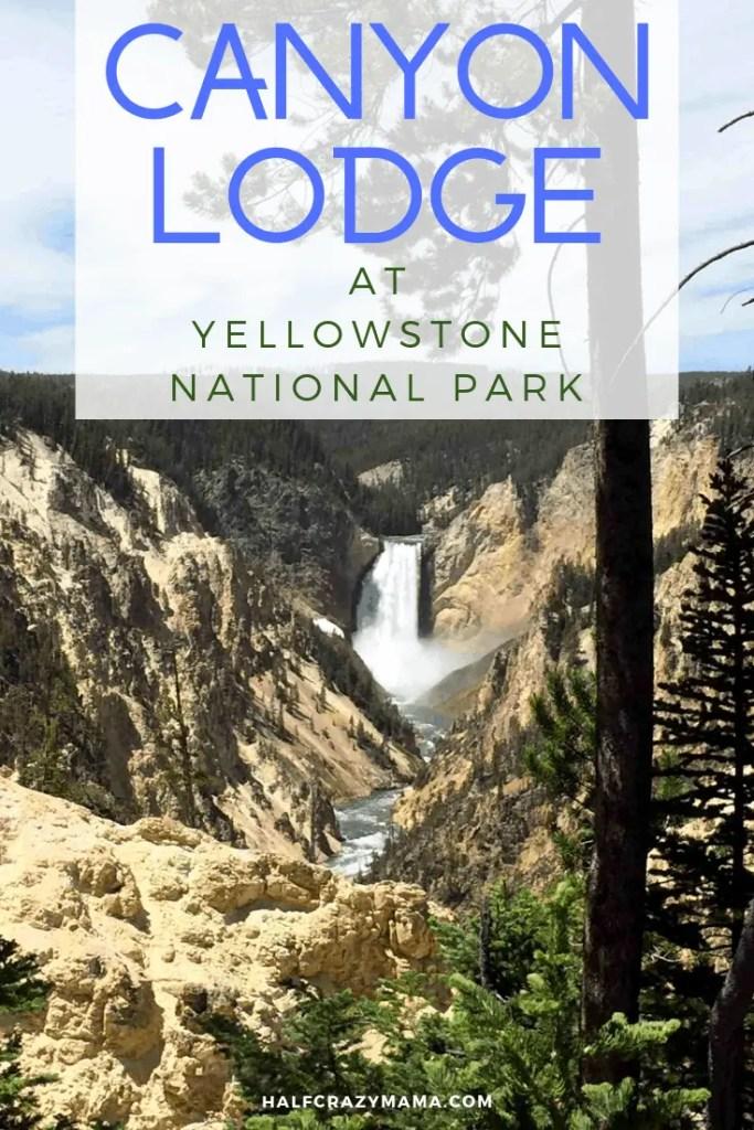 Canyon Lodge hotel inside Yellowstone