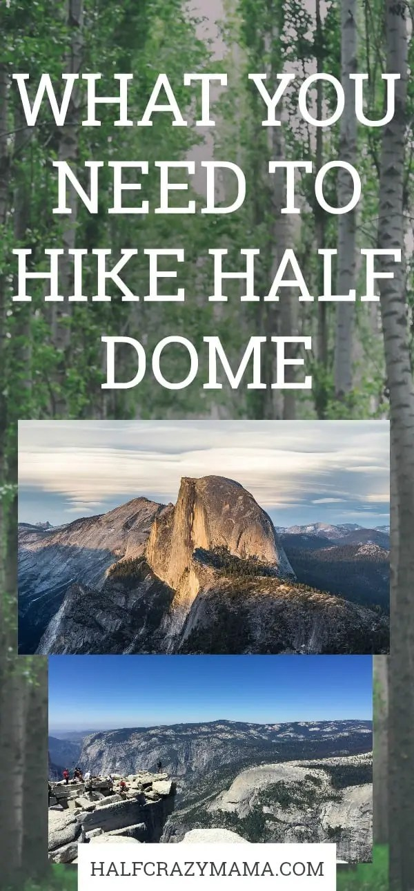 WHAT YOU NEED TO HIKE HALF DOME