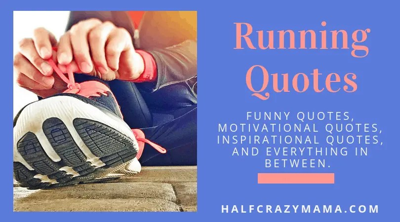 Running Quotes Funny Motivational And Inspirational