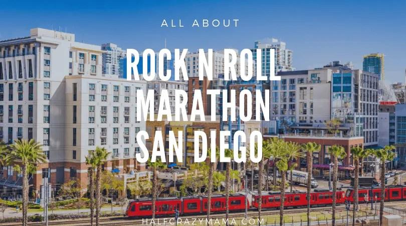 Rock n roll San Diego Marathon races