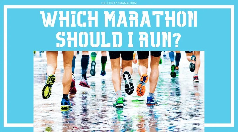 which marathon should i run?