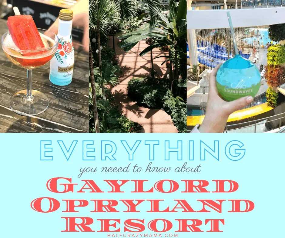 Everything about Gaylord Opryland Resort and Hotel