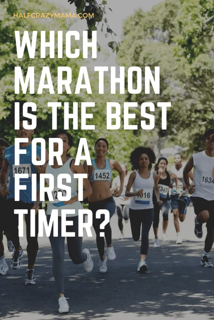 Which marathon is best for first timer?